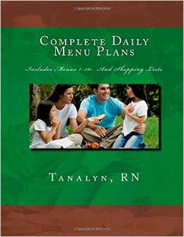 Complete Daily Menu Plans-Volume 1 Menus 1-30