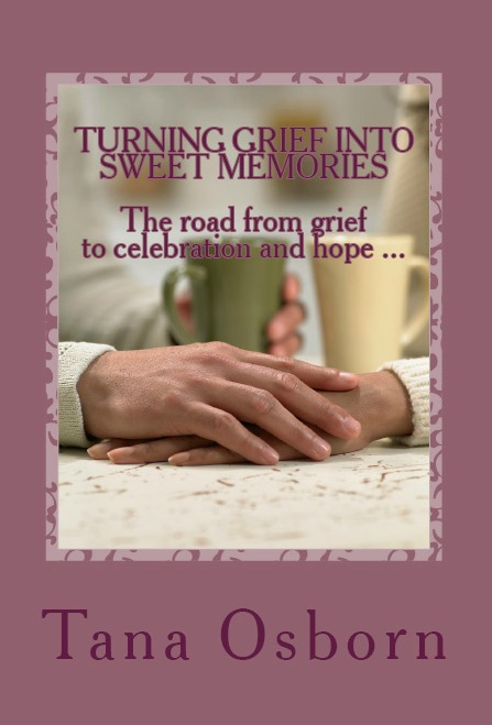 Turning Grief Into Sweet Memories